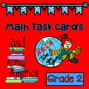 Dr. Seuss Inspired Read Across America Math Task Cards Grade 2 by ...