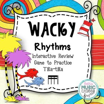Wacky Rhythms - Interactive Review Game - Practice Tika-ti