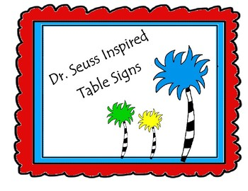 Dr. Seuss Inspired Table Signs