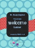 Dr. Seuss Inspired 'Welcome' Banner