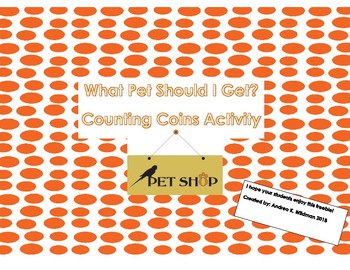 Dr. Seuss Inspired What Pet Should I Get? Counting Coins Activity