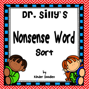 Dr. Silly's Nonsense Word Sort