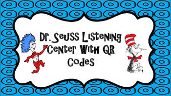 Dr. Seuss Listening Center (With QR Codes)