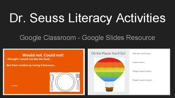 Dr. Seuss Literacy Activities - Google Classroom, Google Slides