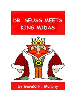 Dr. Seuss Meets King Midas