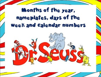 Dr Seuss Months, days, nameplates and calendar numbers