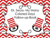 Dr. Seuss- My Many Colored Days Follow-up Book
