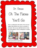 Dr Seuss Oh The Places You'll Go Balloon Writing and Craft Activity