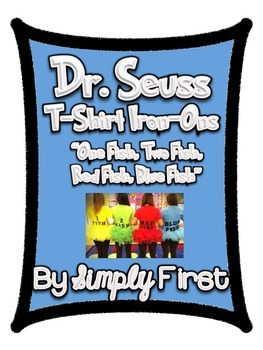 """Dr. Seuss - """"One Fish, Two Fish, Red Fish, Blue Fish"""" t-shirt iron-ons!"""