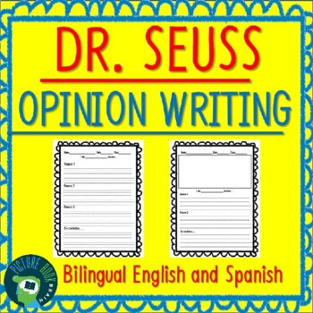 Dr. Seuss Opinion Writing Bilingual English and Spanish 20+ Books!