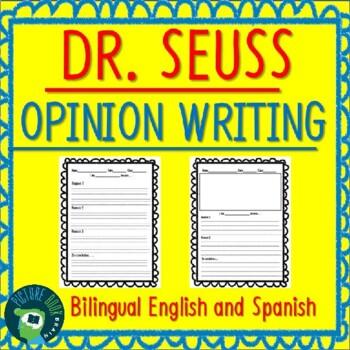 Dr. Seuss Opinion Writing Bilingual English and Spanish 20+ Books!