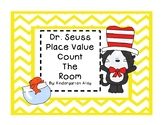 Dr. Seuss Place Value Count The Room