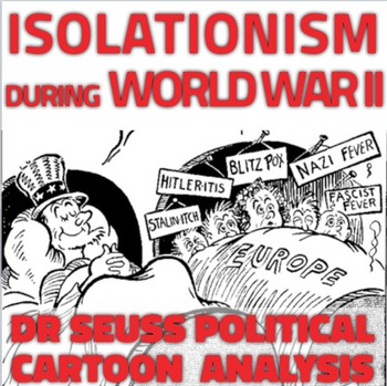 world war 2 dr seuss political cartoon analysis on u s isolationism during ww2. Black Bedroom Furniture Sets. Home Design Ideas