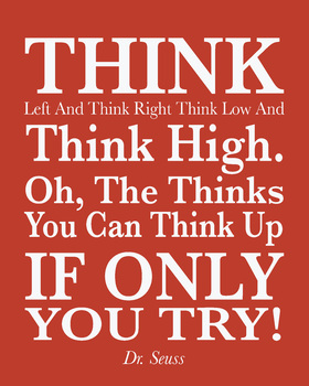 "Dr. Seuss Quote, ""Oh the things you can think up"", 8x10 jpg print"