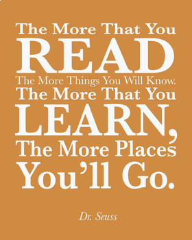 Dr. Seuss Quote, The More that you Read, Orange background, 8x10 jpg print