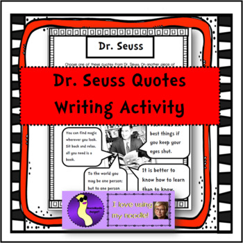 Dr. Seuss Quote Writing Activity Read Across America Literacy