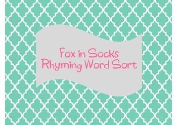 Fox in Socks Rhyming Word Sort