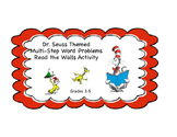 Dr. Seuss Read the Walls Multi-step Word Problems