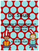 Dr. Seuss Reading Comprehension with Writing Extension Sec