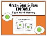 Dr. Seuss Sight Word Memory- EDITABLE- Green Eggs & Ham