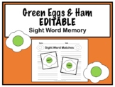 Dr. Seuss Sight Word Memory- EDITABLE- Green Eggs & Ham