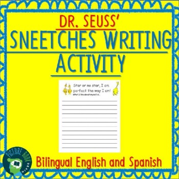 Sneetches Writing Activity Bilingual English and Spanish