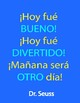 Dr. Seuss Spanish Quotes (Posters)