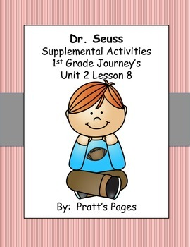 Dr. Seuss Supplemental Activities for Journey's Unit 2 Lesson 9