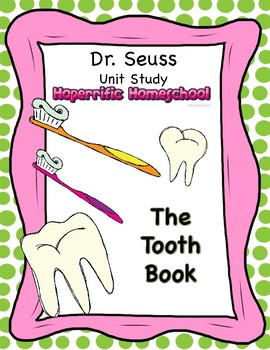 Dr. Seuss The Tooth Book Unit
