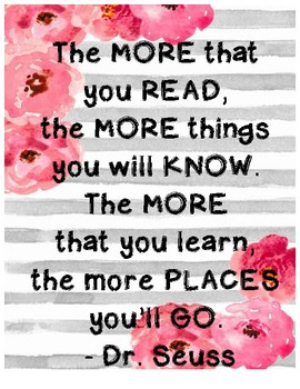 """Dr. Seuss """"The more that you read""""- Classroom sign"""