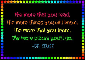 Dr Seuss - The more you read the more thing you will know quote