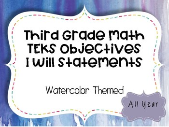 3rd Grade Math Objectives TEKS based. Watercolor Theme