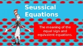 Dr. Seuss Themed Equivalent Equations power point!