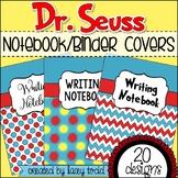 Dr. Seuss-Themed Notebook/Binder Covers (20 DESIGNS)