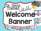 Dr Seuss Theme {Welcome Banner}