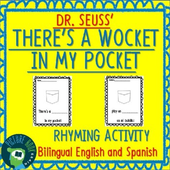 Dr. Seuss There's a Wocket In My Pocket Bilingual Rhyming Activity