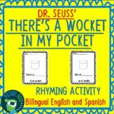 Dr. Seuss There's a Wocket In My Pocket Bilingual Rhyming