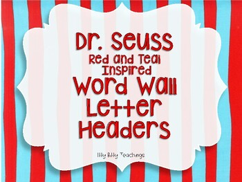 Dr. Seuss Inspired Teal and Red Word Wall Letter Headers