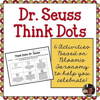 Dr. Seuss Think Dots - Differentiated Critical Thinking Activities