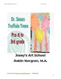 Dr. Seuss Truffula Trees Art Project Grade Pre K-3 Painting Lesson Common Core