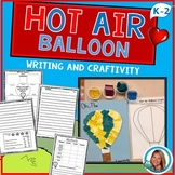 Oh the Places You'll Go Hot | Air Balloon Creative Writing Craftivity