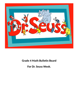 Dr. Seuss Week - Grade 4 Math Riddle Bulletin Board