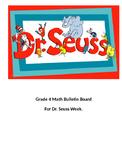Dr. Seuss Week - Grade 4 Math Riddle Bulletin Board