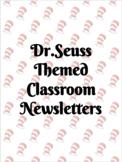 Dr. Seuss Weekly Newsletter {EDITABLE}