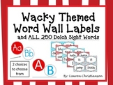"""Wacky"" Themed Word Wall Labels and all 250 Dolch Sight Wo"