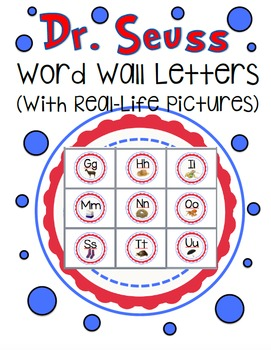 Dr. Seuss Word Wall Letters w/ Real-Life Pictures