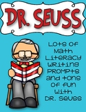 Dr. Seuss bundle math, Literacy, writing prompts and more