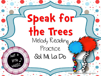 Speak for the Trees Melody Reading Practice {so mi la do}