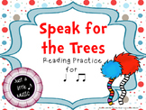 Speak for the Trees Rhythm Reading Practice {ta titi}