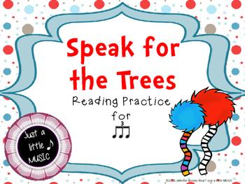 Speak for the Trees Rhythm Reading Practice {triple ti}